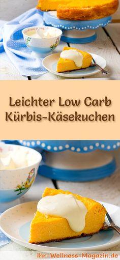 Rezept für einen leichten Low Carb Kürbis-Käsekuchen: Der kohlenhydratarme, kalorienreduzierte Kuchen wird ohne Zucker und Getreidemehl zubereitet ...
