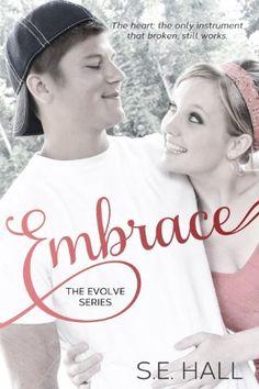 Embrace (Evolve Series #2) by S.E. Hall, http://www.amazon.com/dp/B00FGFY86G/ref=cm_sw_r_pi_dp_czpVsb1NCXA65
