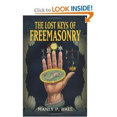 The Lost Keys of Freemasonry- Manly P. Hall