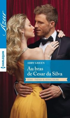 Buy Au bras de Cesar da Silva: - Frères et séducteurs by Abby Green and Read this Book on Kobo's Free Apps. Discover Kobo's Vast Collection of Ebooks and Audiobooks Today - Over 4 Million Titles! Abby Green, La Compassion, Audiobooks, Ebooks, This Book, Reading, Collection, Camilla, Free Apps