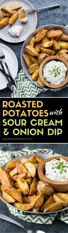 Roasted Potatoes with Sour Cream and Onion Dip – Garnish with Lemon Potatoes are not just for dinner! These Roasted Potatoes with Sour Cream and Onion Dip make a simple, crowd-pleasing appetizer, too. Potato Appetizers, Appetizers For A Crowd, Easy Appetizer Recipes, Healthy Appetizers, Veggie Recipes, Party Appetizers, Party Snacks, Lemon Recipes, Dip Recipes
