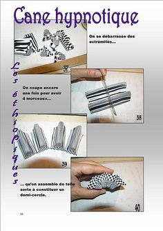 hypnotic cane - tutorial in french but should be able to follow the pictures.