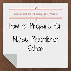 How to Prepare for Nurse Practitioner School