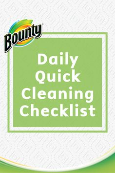 Keeping your house clean can seem overwhelming at times. A daily quick cleaning checklist can help you hit the high points, and before you know it, your home will be continuously clean. Follow this Daily Quick Cleaning Checklist from your friends at Bounty to make life easier!