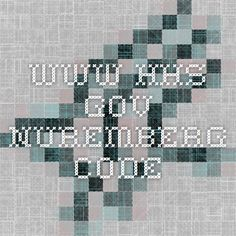 www.hhs.gov  Nuremberg Code