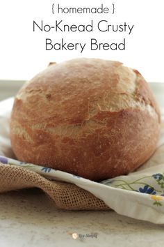 The easiest, tastiest bread you'll ever make!! Homemade Crusty Bakery Bread | Live Simply