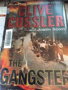 The Gangster by Clive Cussler   Book Reviews