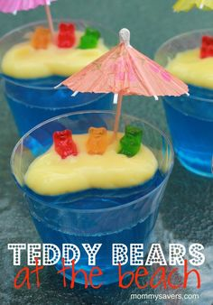 Gummy Bear Jello Beach: Use the Berry Blue Jell-o to fill clear plastic cups. Next, spoon on some vanilla pudding to look like the beach. Place gummy bears on the beach, resting against the side of the cup  .Put a paper umbrella in the beach to top it off (available at party stores). It woud be cute to add gummy sharks or fish in the jello before it sets.