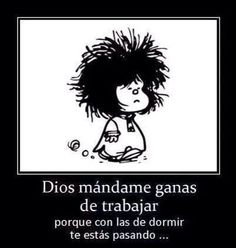 Chistes Yes give me Strenghth! Spanish Humor, Spanish Quotes, Funny Spanish, Funny Images, Funny Pictures, Funny Pics, Funny Cute, Hilarious, Mafalda Quotes
