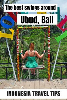 The best swings in and around Ubud, Bali. Check this blog to find out the best spots for swinging in Bali, above ravines and rice fields and more!