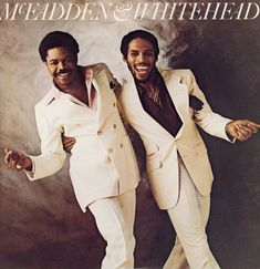 """McFadden and Whitehead were an American songwriting, production, and recording duo, best known for their signature tune """"Ain't No Stoppin' Us Now"""""""