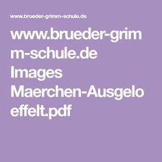 www.brueder-grimm-schule.de Images Maerchen-Ausgeloeffelt.pdf