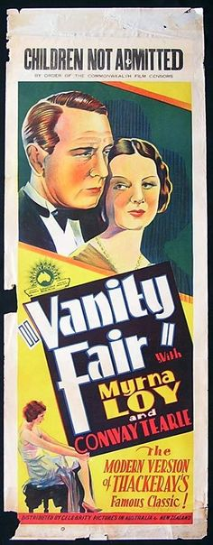 """Vanity Fair"" (1932). Dir. Chester M. Franklin. Stars: Myrna Loy, Conway Tearle, Barbara Kent, Anthony Bushell."