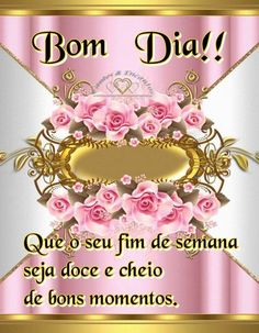 Text Messages, Birthday, Portugal, Beautiful Good Night Images, Good Morning Images, Happy Weekend, Smart Quotes, Photo Galleries, Texting