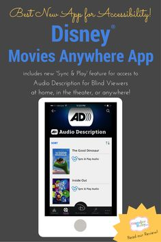 The Disney Movies Anywhere app gives you the power to stream audio description for Disney*Pixar movies anywhere! This will make your Disney movies accessible for your blind or visually impaired child.