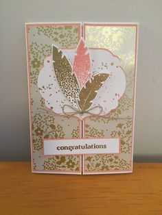 Anniversary card made with Stampin up Gold Soirée DSP and Four Feathers stamps and dies.