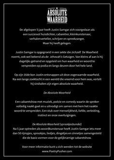 Vertel ik echt De Absolute Waarheid?  Kijk op http://voordekunst.nl/vdk/project/view/645-de-absolute-waarheid