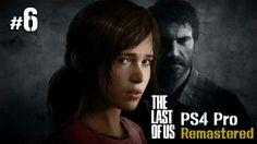 라스트 오브 어스 리마스터드 #6 The last of us Remastered PS4 Pro @ 패니TV PennyTV