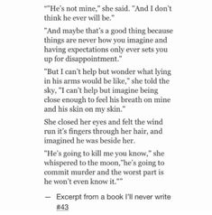 Sad Love Quotes : QUOTATION – Image : Quotes Of the day – Life Quote Excerpt from a book I'll never write – ohhhh my goodness this this this this this Sharing is Caring Poem Quotes, Sad Quotes, Quotes To Live By, Life Quotes, Inspirational Quotes, Qoutes, The Words, Pretty Words, Beautiful Words