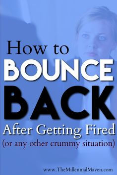 Losing your job stinks, I know. On the bright side, there are so many things you can do that will leave you stronger than ever. Click through to read my top tips for bouncing back after getting fired!