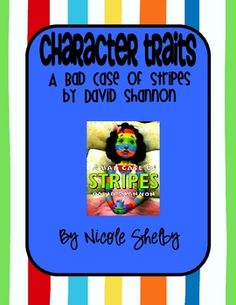 Character Traits - A Bad Case of Stripes Visualizing lesson? Teaching Character Traits, Character Education, Character Development, Teaching Skills, Teaching Reading, Learning, Comprehension Strategies, Reading Comprehension, School Fun