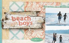 "Great idea: create sign-inspired titles and accents for your scrapbooks.    Detail from ""Beach Boys"" scrapbook layout by Kelly Goree, as seen in the July/August 2012 issue of Creating Keepsakes magazine.    #scrapbook #scrapbooking #creatingkeepsakes"