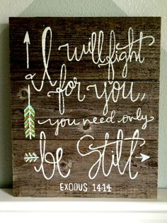 Exodus 14:14 hand-painted reclaimed wood sign by joyreclaimed