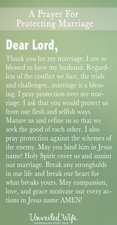 Prayer Of The Day – Protecting My Marriage --- Dear Lord, Thank you for my marriage. I am so blessed to have my husband. …marriage is a blessing. I pray protection over my marriage. -protecting-my-marriage/ Marriage Prayer, Godly Marriage, Happy Marriage, Love And Marriage, Marriage Tips, Prayer For Couples, Healthy Marriage, Marriage Quotes From The Bible, Bible Verses On Marriage