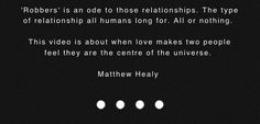 Robbers description by Matty Healy- the 1975