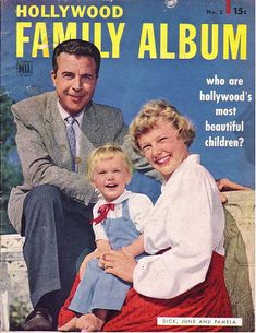 June Allyson & Dick Powell on the cover of Hollywood Family Album, October-December 1950 | Flickr - Photo Sharing!