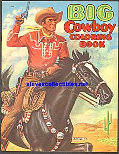 BIG COWBOY Coloring Book Saalfield 1950s Click On The Image For More Information