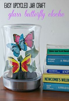 If you're like me, you probably have some glass jars you can upcycle. I created an easy upcycled jar craft - glass butterfly cloche