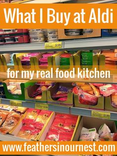 Aldi is my favorite place to shop for my frugal, real food kitchen! Yes, that's right! Check out my extensive list of the BEST things to buy at Aldi! | Feathers in Our Nest