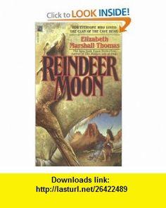 Reindeer Moon Reindeer Moon (9780671741891) Elizabeth Marshall Thomas , ISBN-10: 0671741896  , ISBN-13: 978-0671741891 ,  , tutorials , pdf , ebook , torrent , downloads , rapidshare , filesonic , hotfile , megaupload , fileserve