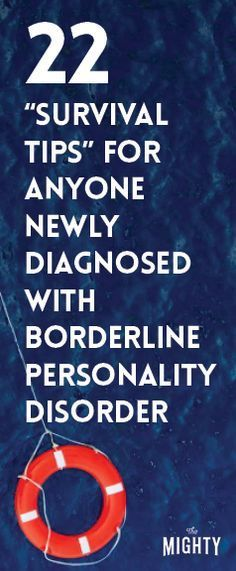 22 'Survival Tips' for Anyone Newly Diagnosed With Borderline Personality Disorder/health & well being Mental Health Illnesses, Mental Health Disorders, Mental Health Conditions, Mental Health Issues, Mental Health Awareness, Mental Illness, Boarderline Personality Disorder, Borderline Personality Disorder Quotes, Mental Breakdown