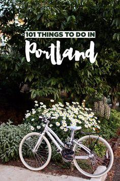 101 Things to Do in Portland Oregon - the Ultimate Portland Bucket List // localadventurer.com #oregontravel