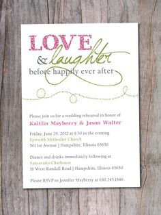 "Rehearsal Dinner Invitation - Happily Ever After. ""Love and laughter before happily ever after"" is exactly what I want on our wedding day."