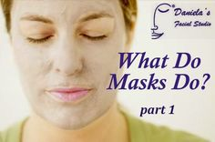 The #Acne Whisperer #Blog - #Mask Madness! Fascinating look at the different kinds of #masks, what they do and what is special about using one.  What Do Masks Do??