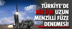 TÜRKİYE tarihinde ilk kez uzun menzilli füze denemesi yaptı. Milli Savunma Bakanı Fikri Işık yaptığı son dakika açıklamasında denemenin Sinop'ta başarıyla tamamlandığını söyledi.