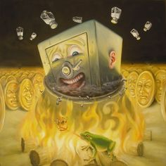 Stephen Gibb, Greed is boiled in oil for all eternity. Conceptual Art, Surreal Art, Graffiti Pictures, Greed, Canadian Art, Pop Surrealism, Retro Art, Whimsical Art, Traditional Art