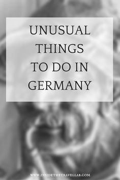 Unusual things to do in Germany hand tested by @insidetravellab