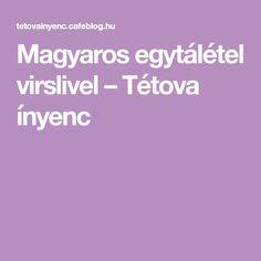 Magyaros egytálétel virslivel – Tétova ínyenc Matcha