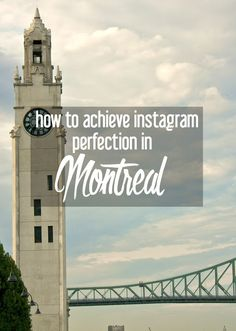 How to Achieve Instagram Perfection in Montreal {Guest Post by FlightHub} | CosmosMariners.com