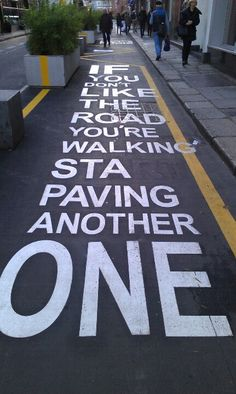 Pave your way.