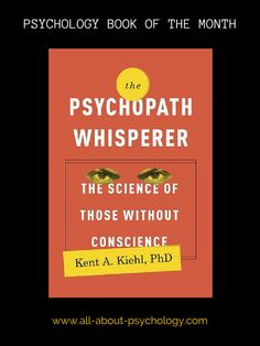 "The all about psychology website book of the month for february is - ""The Psychopath Whisperer: The Science of Those Without Conscience"" by Kent A. Psychology Student, Psychology Quotes, Behavioral Psychology, Cognitive Psychology, Educational Psychology, Health Psychology, Good Books, Books To Read, My Books"