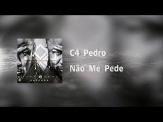#C4Pedro - Não Me Pede [Video Lyrics] - YouTube