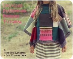 Very clever upcycle  for children or adults !!!Boho Sweater Poncho Tutorial