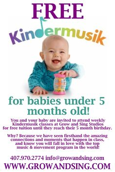 Can't beat FREE - Free Kindermusik for babies under 5 months old at Grow and Sing Studios in Orlando, FL Click here to learn more: http://growandsing.com/newborns.php