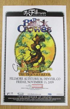 Autographed concert poster for The Black Crowes at The Fillmore Auditorium in Denver, CO in 2009. Hand-Signed by Chris Robinson. 11 x 17inches. Light Handling marks