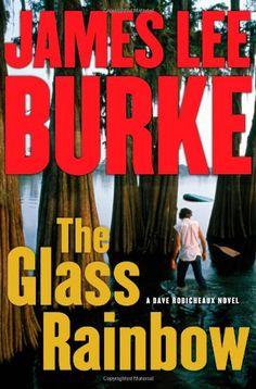 The Glass Rainbow: A Dave Robicheaux Novel (Dave Robicheaux Mysteries) by James Lee Burke http://www.amazon.com/dp/1439128294/ref=cm_sw_r_pi_dp_T.Z7ub0Q9XHFW